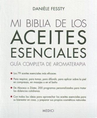 biblia de los aceites esenciales