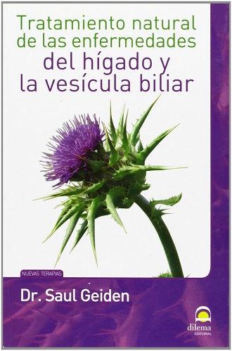tratamiento naturales de las enfermedades del higado y de la vesícula biliar.